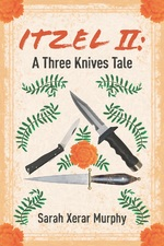 Itzel II: A Three Knives Tale