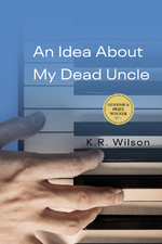 An Idea About My Dead Uncle