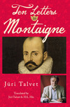 Ten Letters to Montaigne