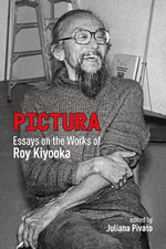 Pictura: Essays on the Works of Roy Kiyooka