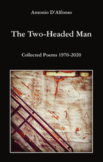 The Two-Headed Man: Collected Poems 1970-2020