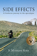 Side Effects: A footloose journey to the apocalypse