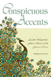 Conspicuous Accents: Accenti Magazine's Finest Stories of the First 10 Years